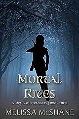 Mortal Rites (Company of Strangers Book 3) Kindle Edition