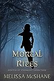 Mortal Rites (Company of Strangers Book 3)