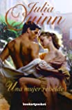 Una mujer rebelde (Books4pocket romántica)