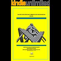 MANUAL DO MESTRE MAÇOM RITO ESCOCÊS: INSTRUÇÕES DO GRAU DE MESTRE MAÇOM (RITUAIS DA MAÇONARIA SIMBOLICA Livro 3)