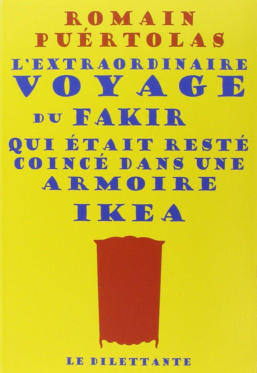 Le Ikea Blume l extraordinaire voyage du fakir qui était resté coincé dans une