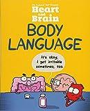 Heart and Brain: Body Language: An Awkward Yeti