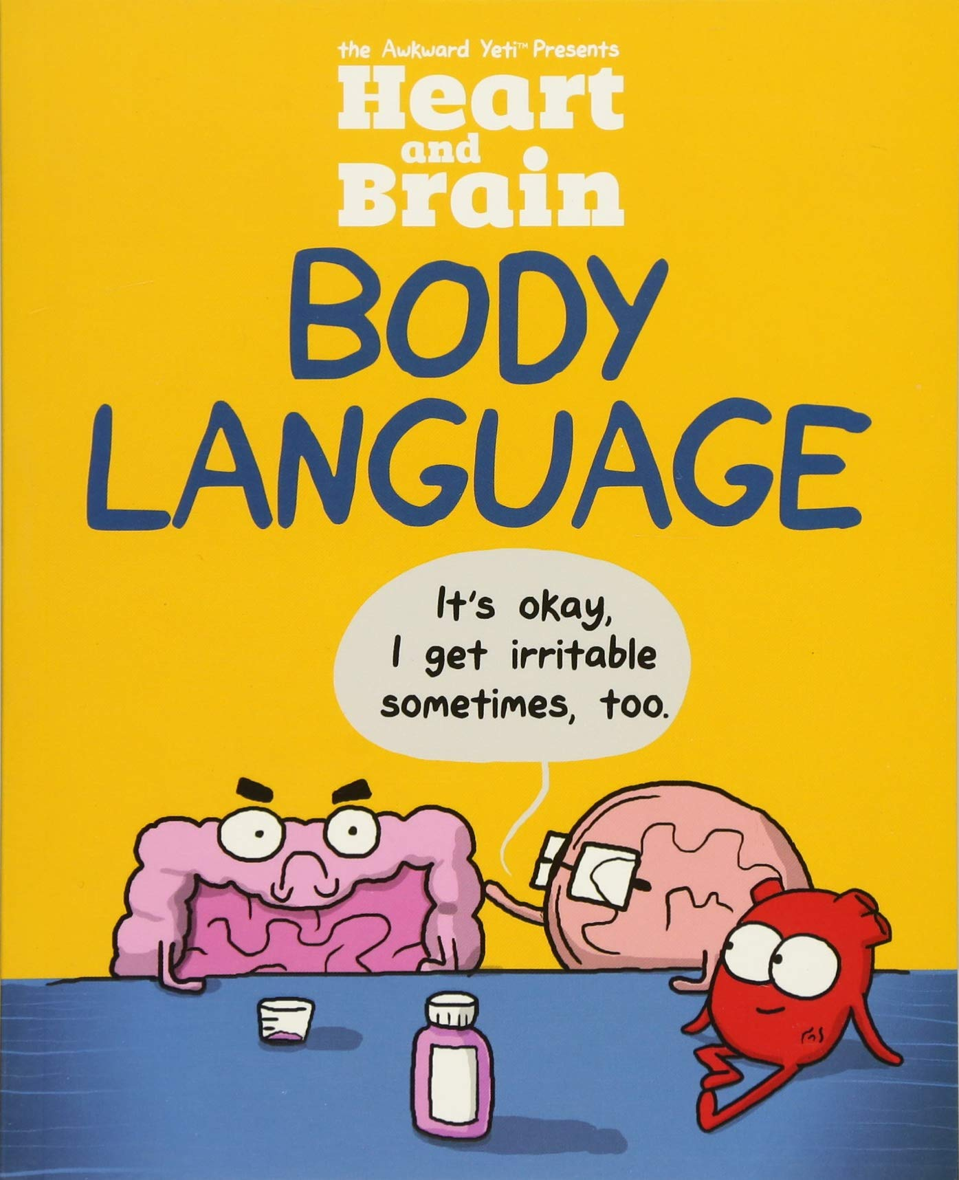 Heart and Brain: Body Language: An Awkward Yeti Collection by Andrews McMeel Publishing