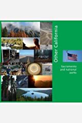 Other California: Sacramento and national parks (USA) Paperback
