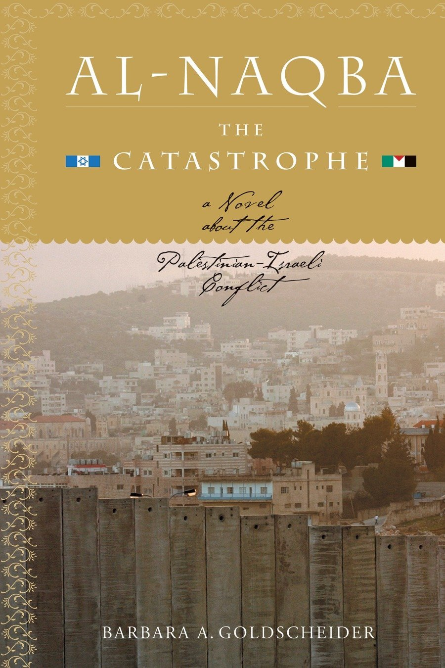 Download Al-Naqba (The Catastrophe): A Novel About the Palestinian-Israeli Conflict ebook