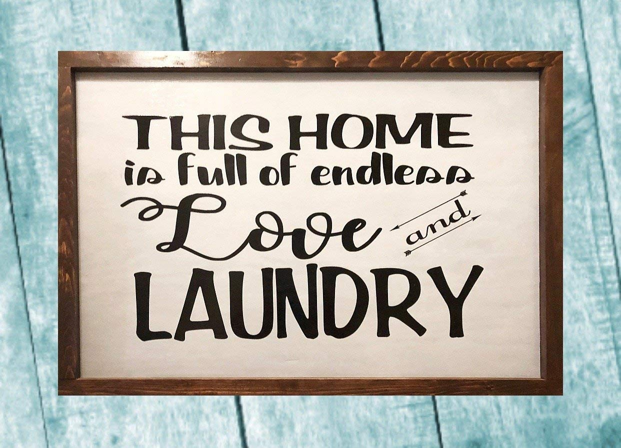 Endless Love and Laundry Farmhouse Wood Sign