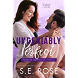 Undeniably Perfect: A Sports Romance (Perfectly Imperfect Love Series Book 1)