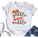 YUYUEYUE Gobble Til You Wobble Funny Thanksgiving Shirt Women Casual Short Sleeve T-Shirt Turkey Top Tee