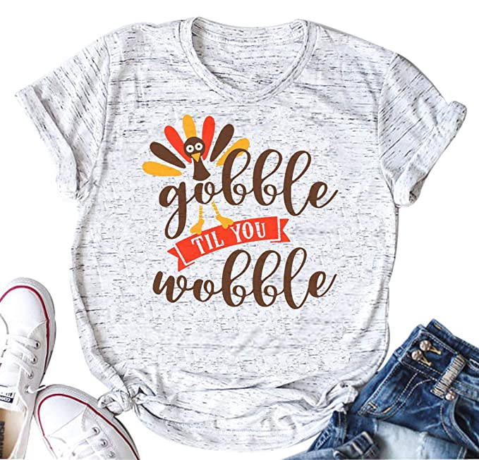 4d70c4494 Amazon.com: YUYUEYUE Gobble Til You Wobble Funny Thanksgiving Shirt Women  Casual Short Sleeve T-Shirt Turkey Top Tee: Clothing