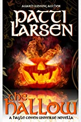 The Hallow: A Hayle Coven Novella Kindle Edition