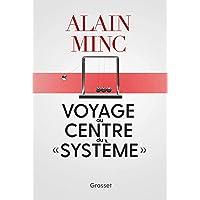 """Voyage au centre du """"système"""": essai"""
