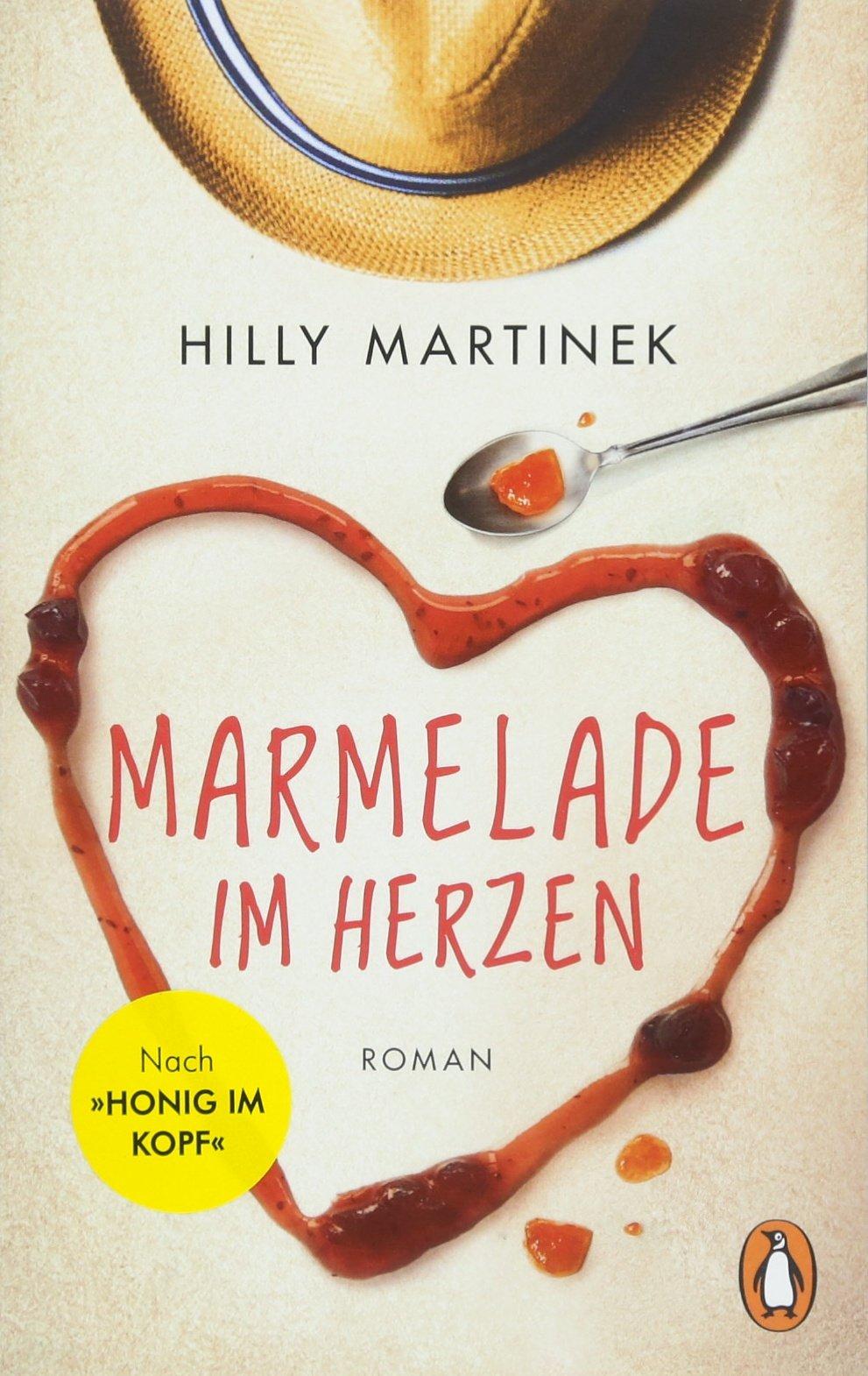 Marmelade im Herzen: Roman: Hilly Martinek: 9783328102588: Amazon ...