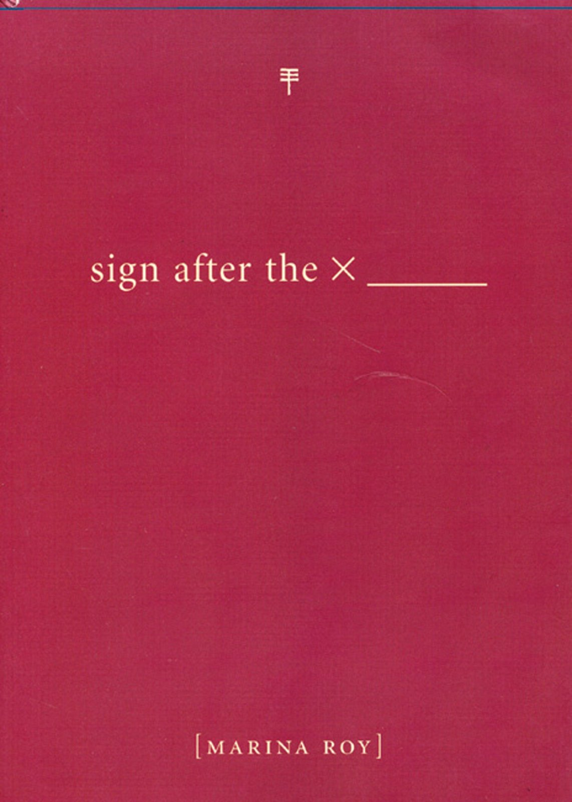 Sign After the X _______