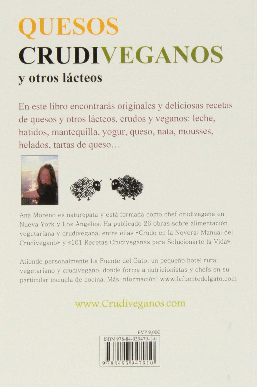 Quesos crudiveganos y otro lacteos: Moreno Ana: 9788493947910: Amazon.com: Books