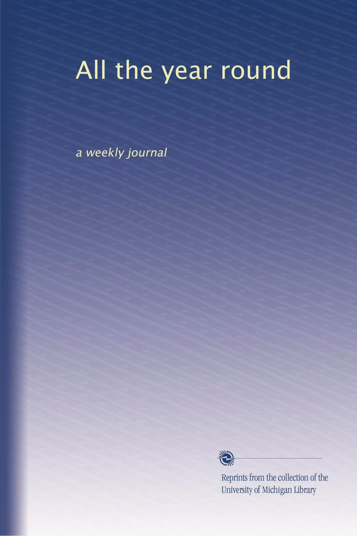 All the year round: a weekly journal (Volume 3) PDF