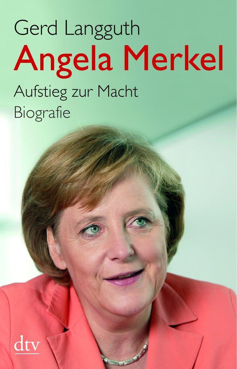 Angela Merkel Aufstieg Zur Macht Biografie Amazon Gerd