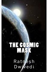 The Cosmic Mask Kindle Edition