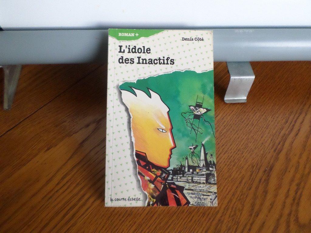 Download L'Idole Des Inactifs (Roman +, 2) (French Edition) pdf epub