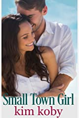 Small Town Girl (Small Town Brides Book 2) Kindle Edition
