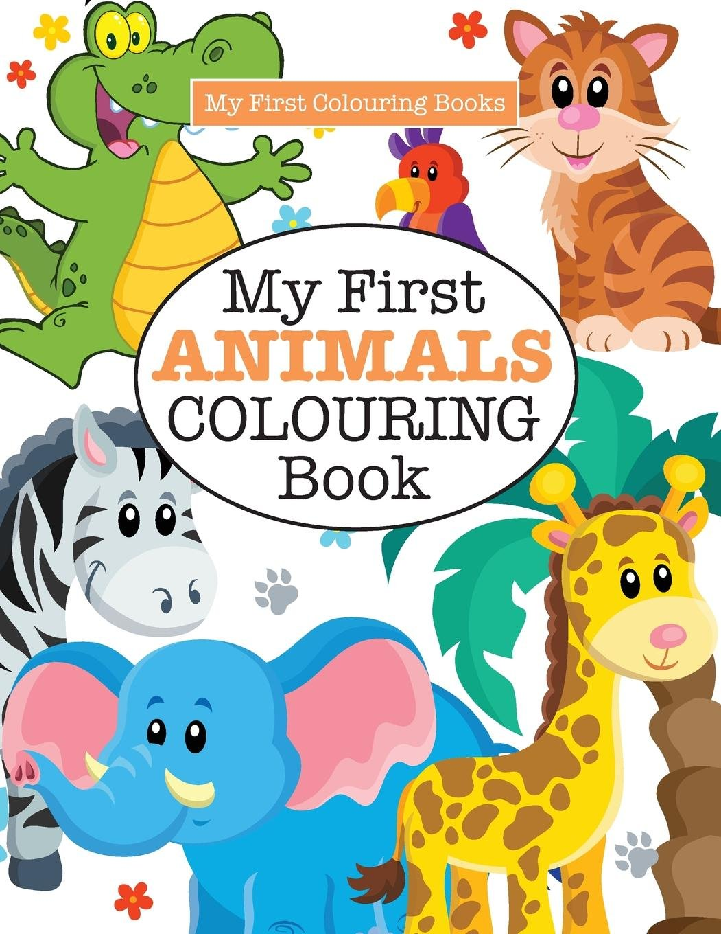 My First Animals Colouring Book ( Crazy Colouring For Kids): Amazon ...