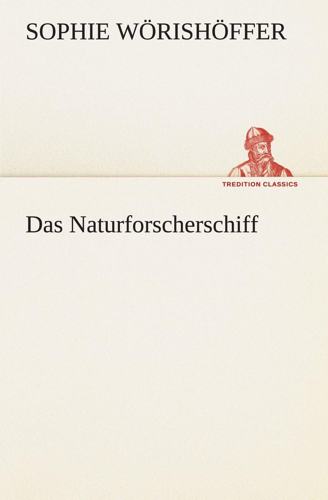 Read Online Das Naturforscherschiff (TREDITION CLASSICS) (German Edition) PDF