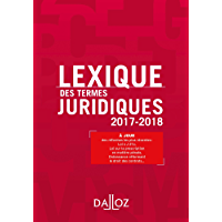 Lexique des termes juridiques 2017-2018 (Lexiques)
