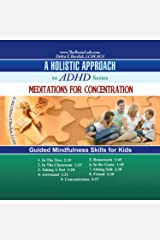 Meditations for Concentration CD. Guided Mindfulness Skills for Kids Audio CD