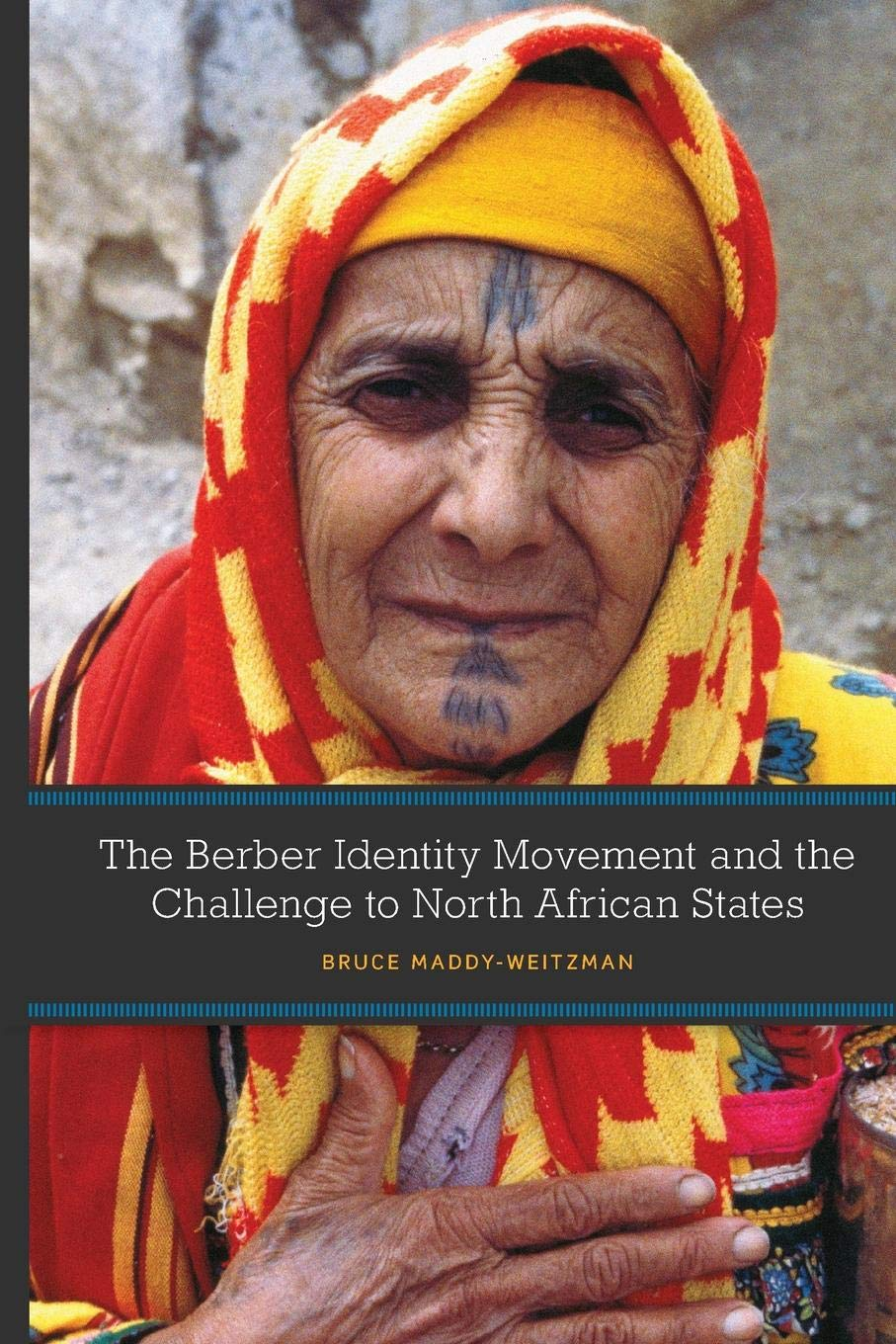 The Berber Identity Movement and the Challenge to North African States