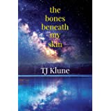 The Bones Beneath My Skin