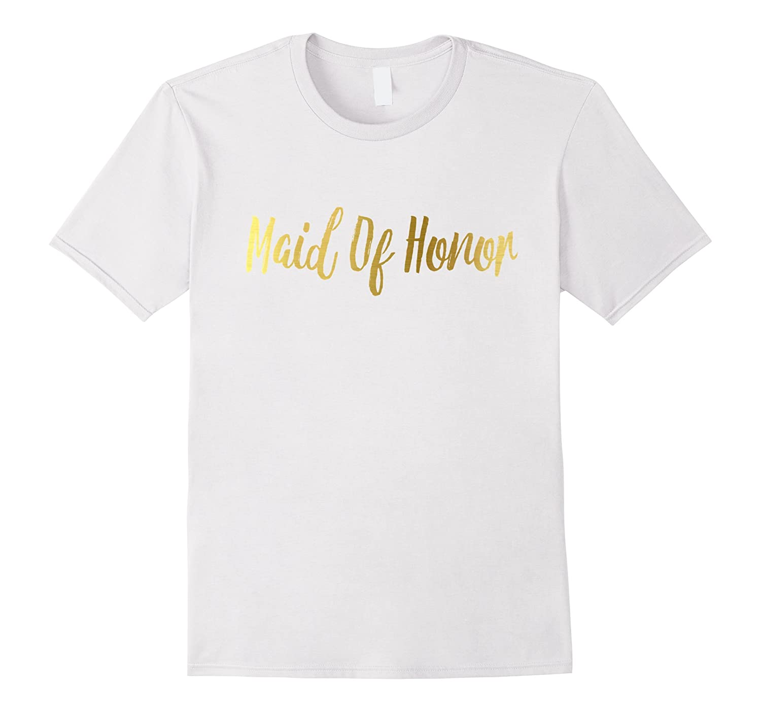 Maid of Honor Shirt Matching Gold Wedding Bride Groom-TJ