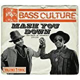 Bass Culture - Mash You Down (The Birth of Dancehall)