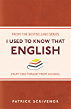 I Used to Know That: English