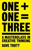 One Plus One Equals Three: A Masterclass in
