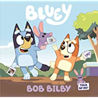 Bluey: Bob Bilby: A Board Book
