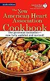 The New American Heart Association Cookbook: A
