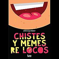 Los chistes y memes más locos (Palabras en juego) (Spanish Edition)