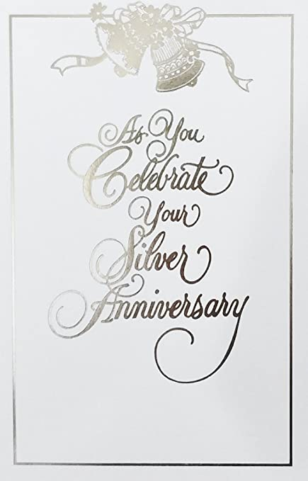 as you celebrate your silver anniversary greeting card 25 years happy 25th wedding congratulations - Wedding Greeting Cards