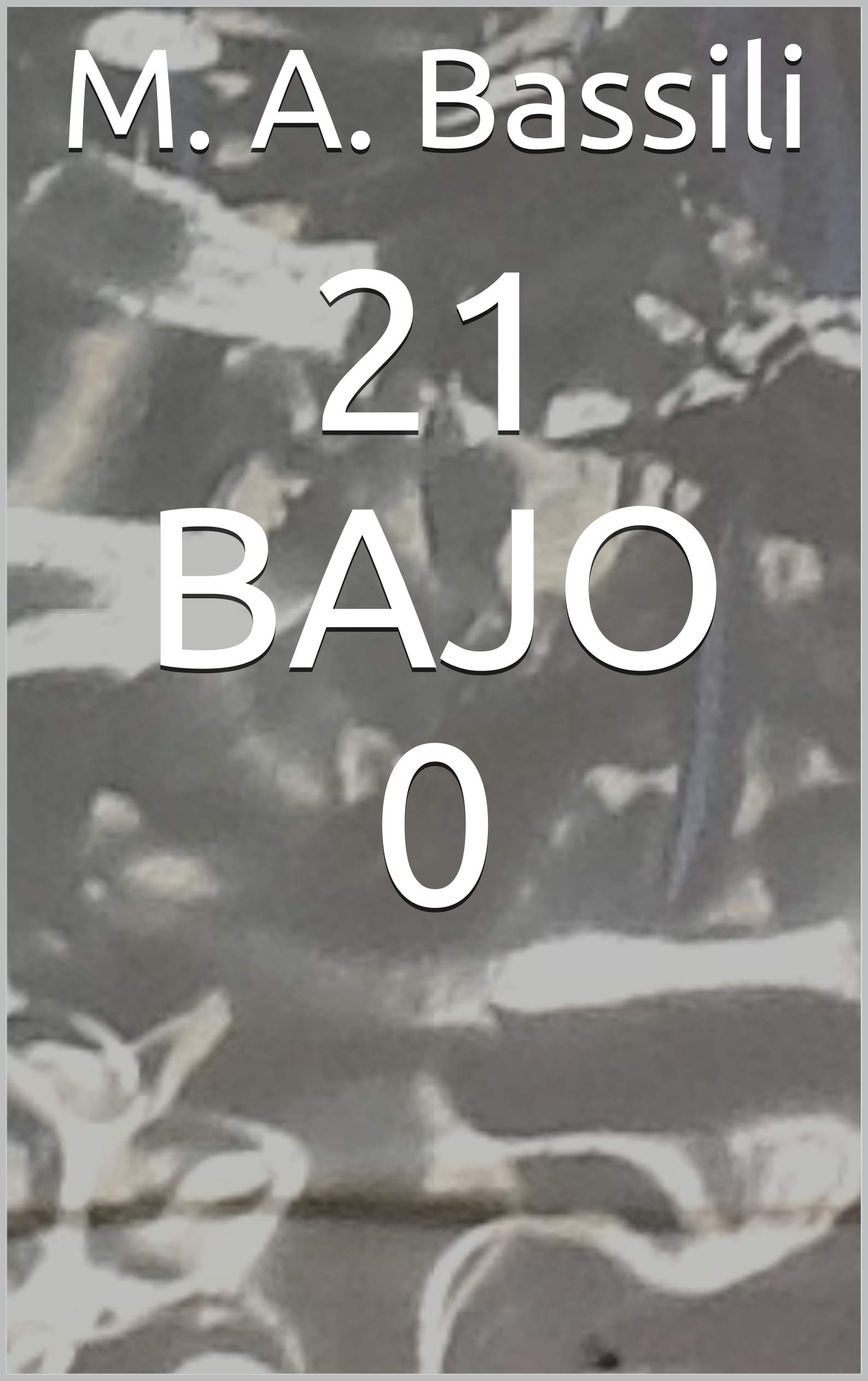 21 bajo 0 por M. A. Bassili