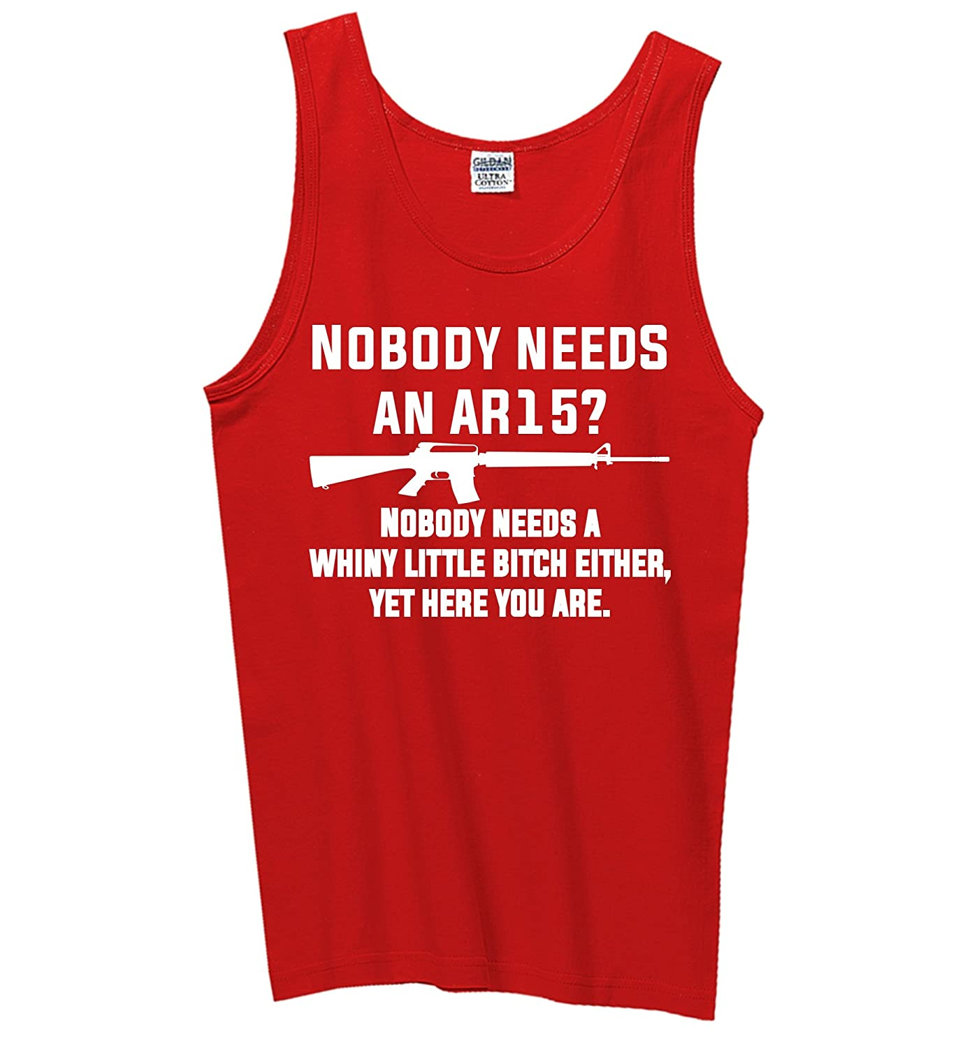 Nobody Needs Whiny Little Tank Top Comical Shirt Mens Nobody Needs an AR15