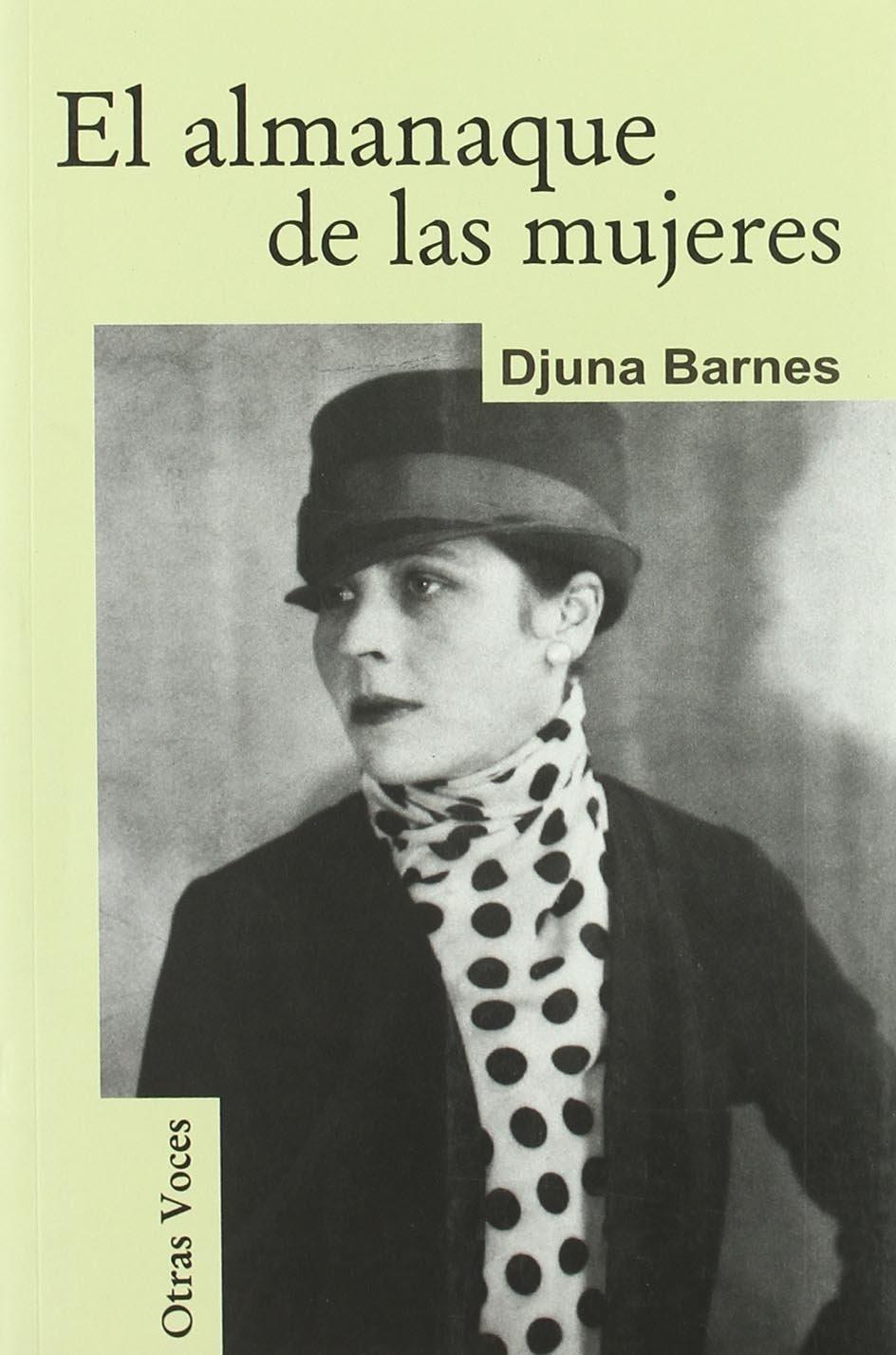El Almanaque De Las Mujeres (Otras Voces): Amazon.es: Barnes, Djuna: Libros