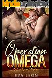 Operation Omega: An M/M Omegaverse Mpreg Romance (Delta Squad Alphas Book 2)