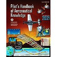 Pilot's Handbook of Aeronautical Knowledge (Federal Aviation Administration): FAA-H-8083-25B