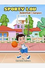 Sporty Lou: Basketball Champion Paperback