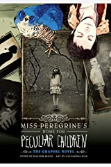 Miss Peregrine's Home for Peculiar Children: The Graphic Novel (Miss Peregrine's Peculiar Children Graphic Novel Book 1) Kindle Edition