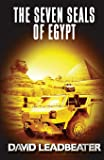 The Seven Seals of Egypt: Volume 17