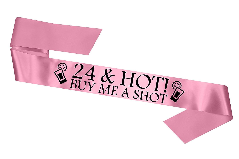 '24& Hot–buy Me a shot. Parti des châssis 24ème anniversaire Nuit Going Out rubans Accessoire Cadeau Fantaisie Badge–Rose bébé