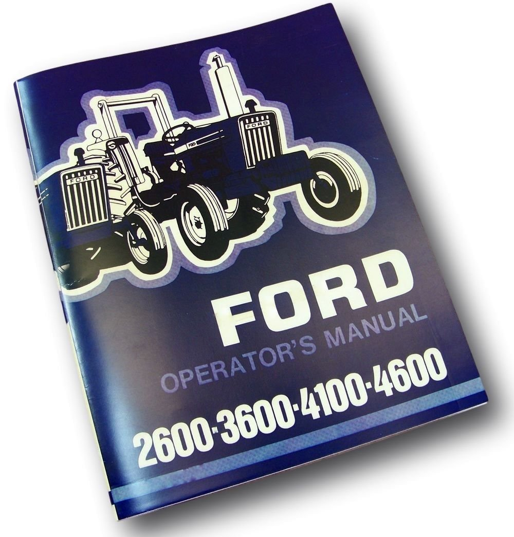 Amazon.com: Ford 2600 3600 4100 4600 Tractor Operators Owners Manual  Maintenance 1975 - 1981: Industrial & Scientific