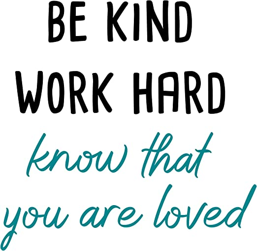 Amazon.com: GULIGULI Be Kind Work Hard Know That You are Loved ...