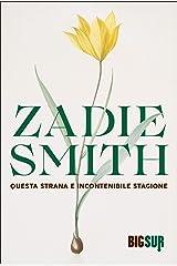 Questa strana e incontenibile stagione (BIGSUR) (Italian Edition) Kindle Edition