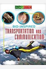 Bio-Inspired Transportation and Communication (Nature-Inspired Innovations) Kindle Edition